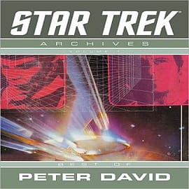 Star Trek Archives: v. 1: Best of Peter David Books