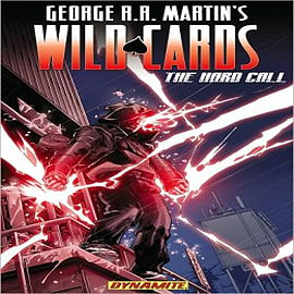 George RR Martin's Wild Cards: Hard Call Books