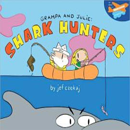 Grampa and Julie: Shark Hunters Books