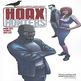 Hoax Hunters: Volume 2: Secrets and Lies Books