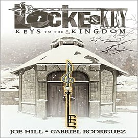 Locke & Key: Volume 4: Keys to the Kingdom Books