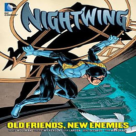 Nightwing: Old Friends, New Enemies Books