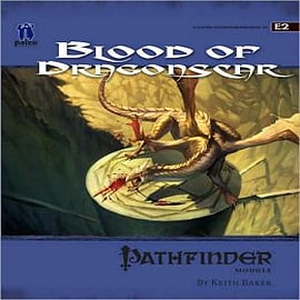 Pathfinder Module E2: Blood of Dragonscar Books