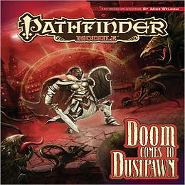 Pathfinder Module: Doom Comes to Dustpawn Books