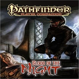 Pathfinder Player Companion: Blood of the Night Books