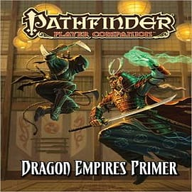 Pathfinder Player Companion: Dragon Empires Primer Books