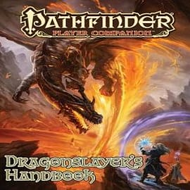 Pathfinder Player Companion: Dragon Slayer's Handbook Books