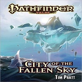Pathfinder Tales: City of the Fallen Sky Books