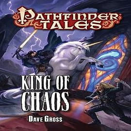 Pathfinder Tales: King of Chaos Books