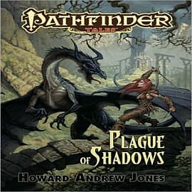 Pathfinder Tales: Plague of Shadows Books