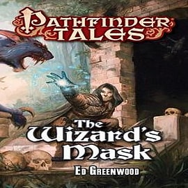 Pathfinder Tales: The Wizard's Mask Books