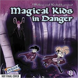 Penny Arcade: Volume 8: Magical Kids in Danger Books