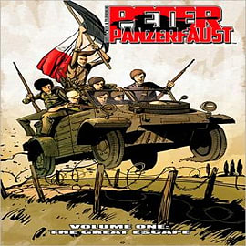 Peter Panzerfaust: Volume 1: Great Escape Books
