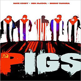 Pigs: Volume 1: Hello Cruel World Books