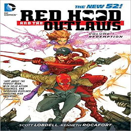 Red Hood and the Outlaws: Volume 1: REDemption Books