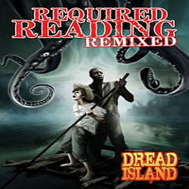 Required Reading Remixed: Volume 1: Featuring Dredd Island Books