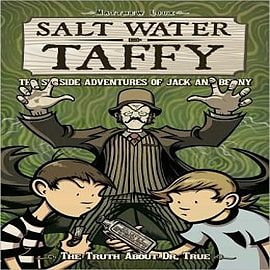 Salt Water Taffy: Truth About Dr. True Books