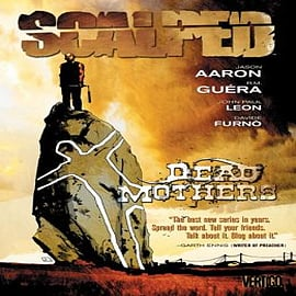 Scalped: Volume 3: Dead Mothers Books