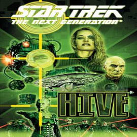 Star Trek: The Next Generation: Hive Books
