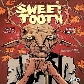 Sweet Tooth: Volume 6: Wild Game Books