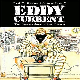 Ted McKeever Library: Bk. 2: Eddy Current Books
