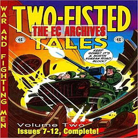 The EC Archives: v. 2: Two-fisted Tales Books