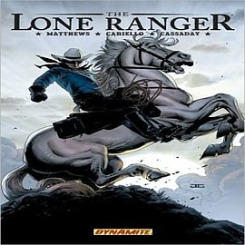 The Lone Ranger: v. 2: Lines Not Crossed Books