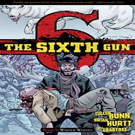 The Sixth Gun: Volume 5 Books