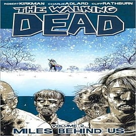 The Walking Dead: v. 2: Miles Behind Us Books