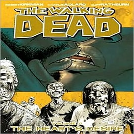 The Walking Dead: v. 4: Heart's Desire Books