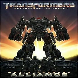 Transformers: Revenge of the Fallen Movie Prequel - Alliance Books