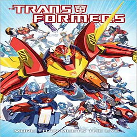 Transformers: Volume 1: More Than Meets the Eye Books