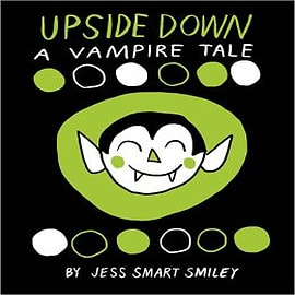 Upside Down: A Vampire Tale Books