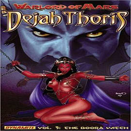 Warlord of Mars: Dejah Thoris: Volume 3: Boora Witch Books