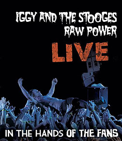 Iggy & The Stooges: Raw Power Live: In The Hands of the Fans Blu-ray
