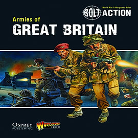 Bolt Action: Armies of Great Britain (Paperback) Books