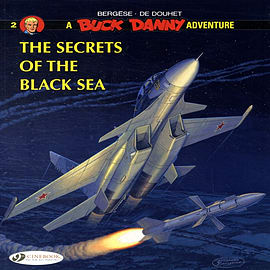 Buck Danny Vol.2: The Secrets of the Black Sea (Paperback) Books