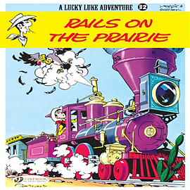 Lucky Luke Vol.32: Rails on the Prairie (Lucky Luke Adventures) (Paperback) Books