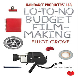 Raindance Producers' Lab Lo-To-No Budget Filmmaking (Paperback) Books