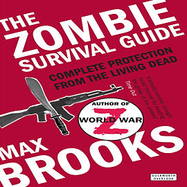 The Zombie Survival Guide: Complete Protection from the Living Dead (Paperback) Books