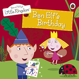 Ben and Holly's Little Kingdom: Ben Elf's Birthday Storybook (Paperback) Books