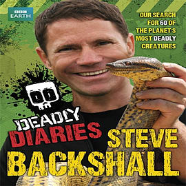 Deadly Diaries (Steve Backshall's Deadly series) (Paperback) Books