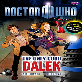 Doctor Who: The Only Good Dalek GN (Hardcover) Books