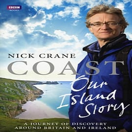 Coast: Our Island Story: A Journey of Discovery Around Britain's Coastline (Hardcover) Books