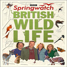 Springwatch British Wildlife: Accompanies the BBC 2 TV series (Hardcover) Books