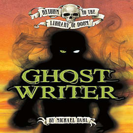Ghost Writer (Return to the Library of Doom) (Paperback) Books