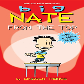 Big Nate: From the Top (Big Nate Comic Compilations) (Paperback) Books
