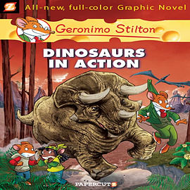 Dinosaurs in Action! (Geronimo Stilton #7) (Hardcover) Books