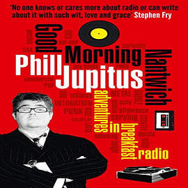 Good Morning Nantwich: Adventures in Breakfast Radio (Paperback) Books