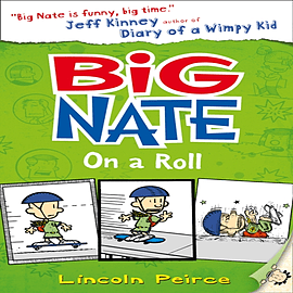 Big Nate on a Roll (Big Nate, Book 3) (Paperback) Books